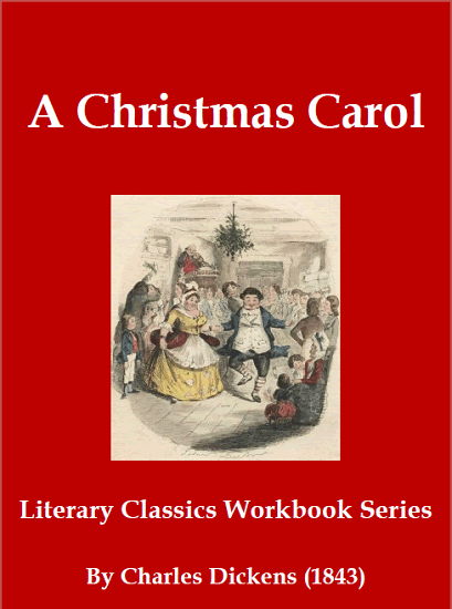 A Christmas Carol by Charles Dickens - Free printable story workbook (PDF file) for grades five and up.