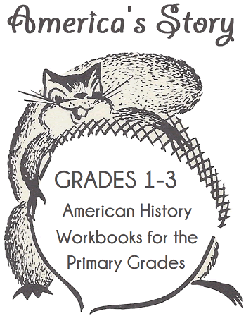 American History Workbooks for Lower Elementary Students - Free to print (PDF files).