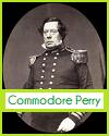 Commodore Matthew C. Perry (1794-1858)
