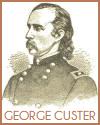 General George A. Custer (1839-1876)