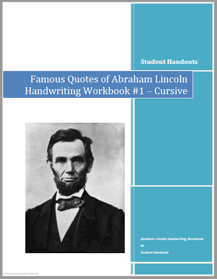 Abraham Lincoln Cursive Script Copywork Workbooks - Free to print (PDF files). Five cursive script handwriting practice workbooks total.