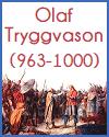 Olaf Tryggvason (963-1000)