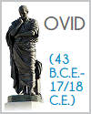 Ovid (43 B.C.E.-17/18 C.E.)