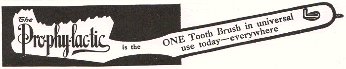 Prophylactic Toothbrush Ad of 1922