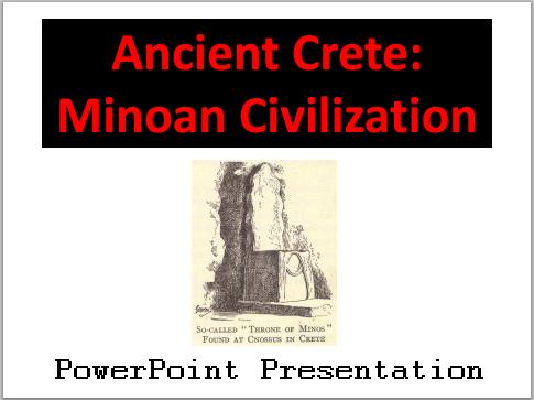 Ancient Crete: Minoan Civilization PowerPoint Presentation for High School World History