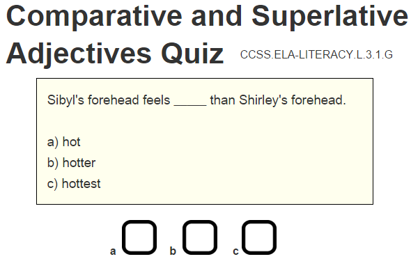 Comparative and Superlative Adjectives Interactive Multiple-Choice Quiz - CCSS.ELA-LITERACY.L.3.1.G.
