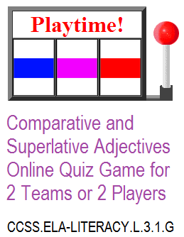 Comparative and Superlative Adjectives Playtime Game for Third Grade