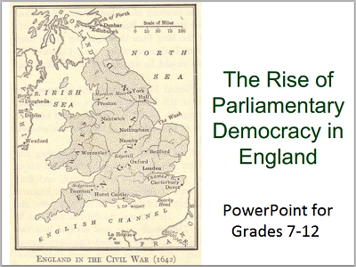 The Rise of Parliamentary Democracy in England - PowerPoint presentation with guided student notes.