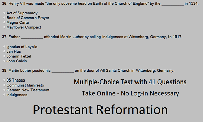 Protestant Reformation Online Quiz - Free to take this interactive multiple-choice test. No registration needed.