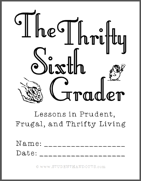 Thrifty Sixth-Grader Workbook - Free to print (PDF file) for Thrift Week, January 17-23.