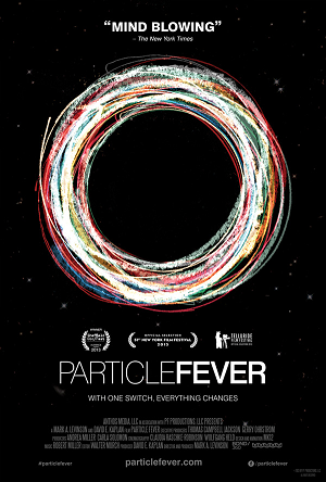 Particle Fever (2014) Movie Guide for Teachers and Parents