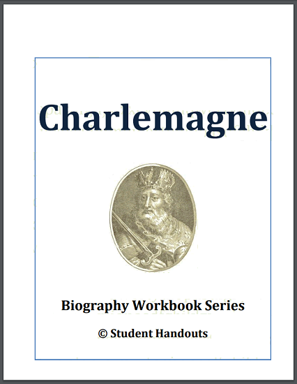 Charlemagne Biography Workbook - Free to print (PDF file) 19 pages long. For high school World History students.