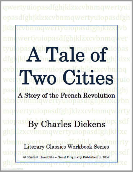 A Tale of Two Cities by Charles Dickens - Complete text with questions and activities. Free to print (PDF file).