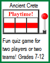 Ancient Crete Playtime Quiz Game