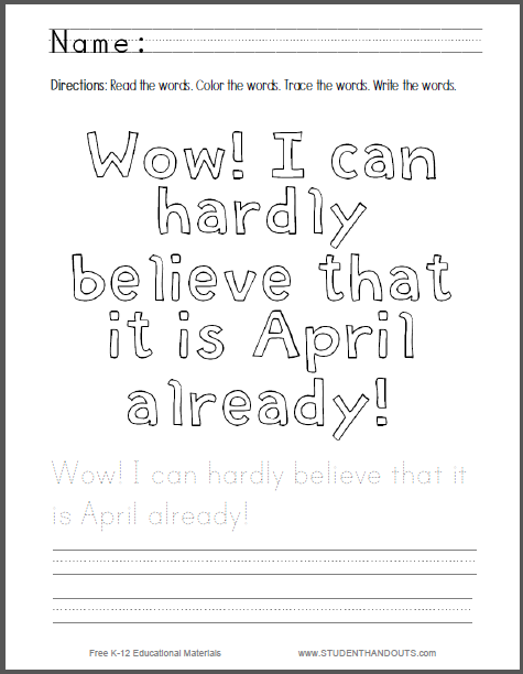 Wow! I can hardly believe that it is April already! - Handwriting practice and coloring sheet is free to print (PDF file).