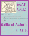 Defeat of Cleopatra and Marc Antony at the Battle of Actium (31 B.C.E.) Map Quiz
