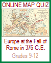 Interactive Map Quiz of Europe at the Waning of the Roman Empire in 376 C.E.