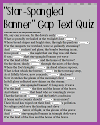 Star-Spangled Banner Cloze Text Reading Gap Quiz