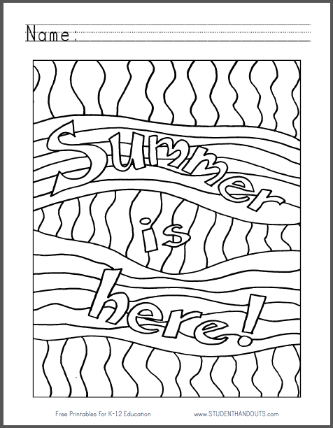 Summer Is Here Coloring Sheet - Free to print (PDF file).