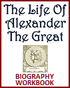 Alexander the Great Biography Workbook