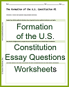 Formation of the U.S. Constitution Essay Question Worksheets
