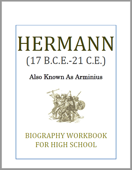 Hermann Biography Workbook - Free to print (PDF file). Nine pages in length. For high school World History or European History students.