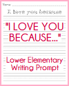 """I Love You Because"" Writing Prompt for K-3"