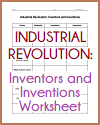 Industrial Revolution Inventors and Inventions Worksheet