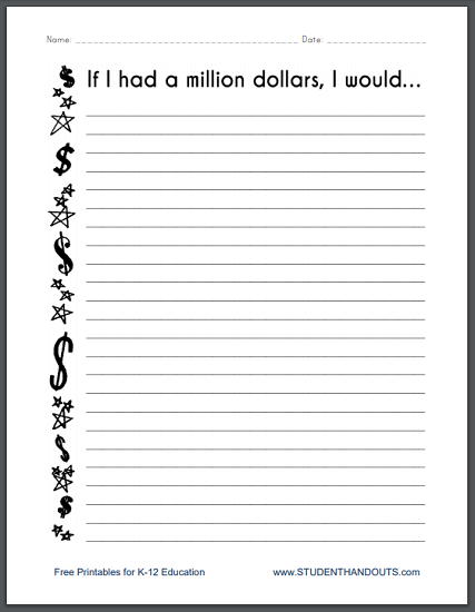 If I had a million dollars... - Free printable writing prompt for upper elementary students (PDF file).