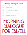 Morning Dialogue for ELL/ESL