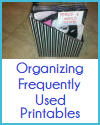 Organizing Frequently Used Printables