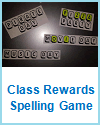 Classroom Rewards Spelling Game