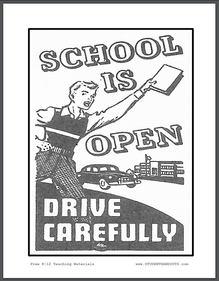 School is open. Drive carefully! - Free sign to print (PDF file).