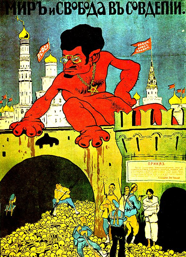This anti-Bolshevik propaganda poster, dated to 1919, shows Leon Trotsky (born Lev Davidovich Bronstein) as a devil.