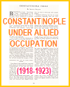 Constantinople Under Allied Occupation (1918-1923)