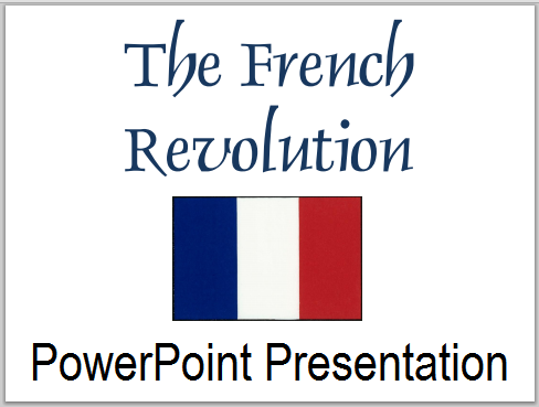French Revolution PowerPoint for High School with Guided Student Notes