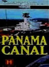 Panama Canal (History Channel, 1994) Guide and Review for History Teachers
