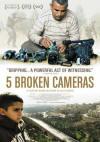 Five Broken Cameras (2012)