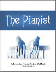 The Pianist (2002) - Film review and guide for World History teachers, parents, and students. Includes free printable workbook (PDF file).