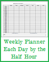 Weekly Planner with Each Day by the Half Hour