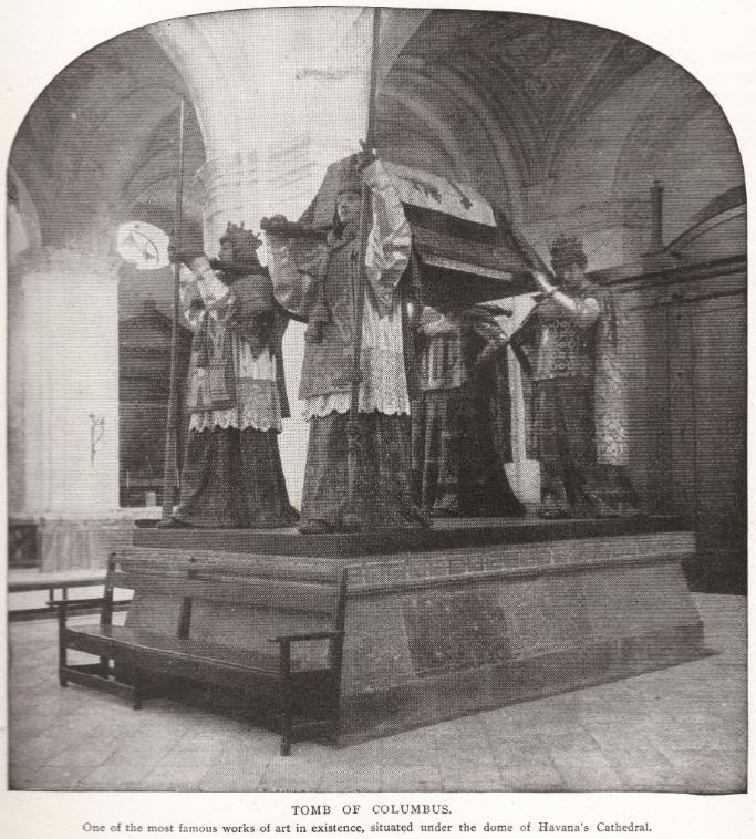 TOMB OF CHRISTOPHER COLUMBUS IN HAVANA, CUBA, 1898