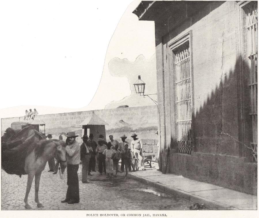 POLICE HOLDOVER, OR COMMON JAIL, HAVANA, CUBA (1898)