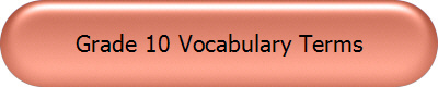 Grade 10 Vocabulary Terms