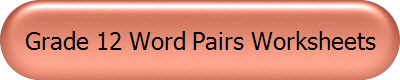 Grade 12 Word Pairs Worksheets