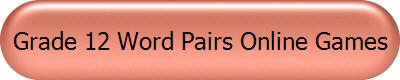 Grade 12 Word Pairs Online Games