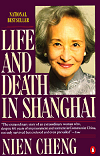 Life and Death in Shanghai by Nien Cheng (1986) Review and Guide
