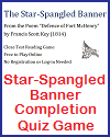 """The Star-Spangled Banner"" Gap Text Quiz Game"