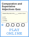 Comparative and Superlative Adjectives Online Multiple-Choice Quiz