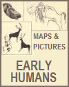 Early Humans Maps and Pictures