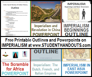 Free Printable Outlines and PowerPoints on Imperialism for High School World History